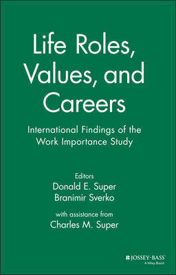 Life Roles, Values, and Careers by Donald E Super