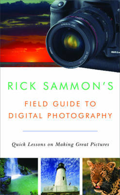 Rick Sammon's Field Guide to Digital Photography by Rick Sammon image