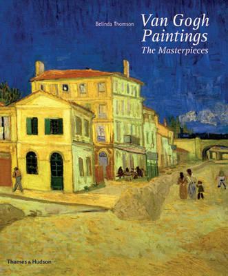Van Gogh Paintings by Belinda Thomson