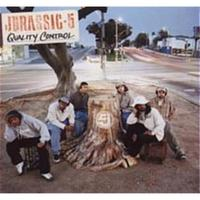 Quality Control (LP) by Jurassic 5