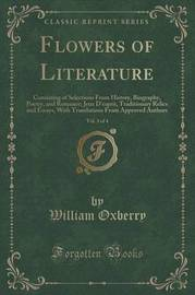Flowers of Literature, Vol. 3 of 4 by William Oxberry