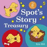 Spot's Story Treasury by Eric Hill