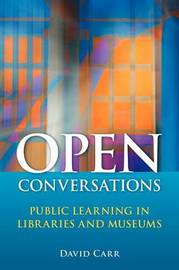 Open Conversations by David Carr