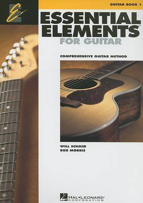 Essential Elements for Guitar by Will Schmid