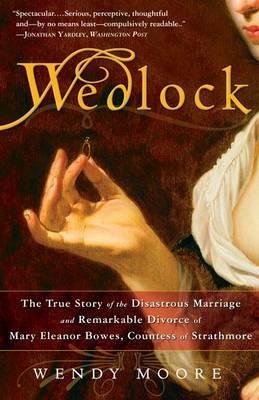 Wedlock by Wendy Moore image