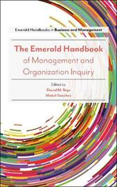 The Emerald Handbook of Management and Organization Inquiry by Mabel Sanchez