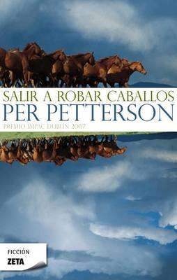 Salir A Robar Caballos by Per Petterson