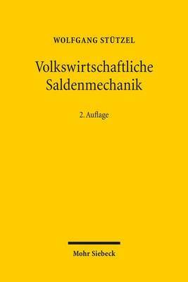 Volkswirtschaftliche Saldenmechanik by Wolfgang Stutzel