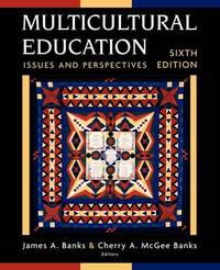 Multicultural Education: Issues and Perspectives by James A Banks image