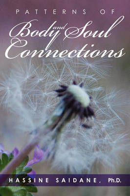 Patterns of Body and Soul Connections by Ph.D. Hassine Saidane image