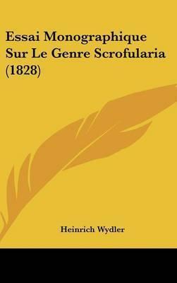 Essai Monographique Sur Le Genre Scrofularia (1828) by Heinrich Wydler