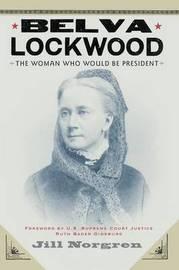Belva Lockwood by Jill Norgren image