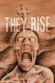 They Rise by Sherrie Pollard