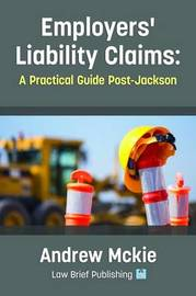 Employers' Liability Claims by Andrew Mckie