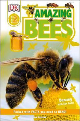 DK Readers L2: Amazing Bees by Sue Unstead image