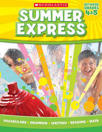 Summer Express, Between Grades 4 & 5 by Scholastic Teaching Resources image