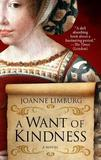 A Want of Kindness by Joanne Limburg