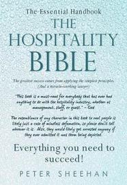 The Hospitality Bible by Peter Sheehan