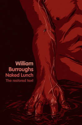 Naked Lunch: The Restored Text by William Burroughs