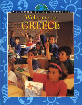 Welcome To My Country: Greece by N. Frank