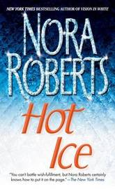 Hot Ice by Nora Roberts image