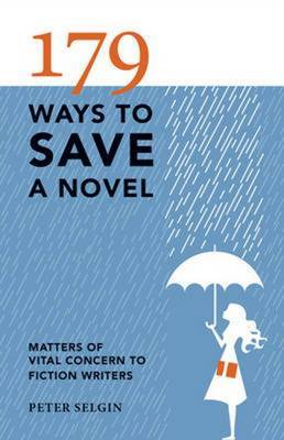 179 Ways to Save a Novel by Peter Selgin image