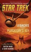 Legacies: Book #3: Purgatory's Key by Dayton Ward
