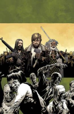 The Walking Dead Volume 19: March to War by Robert Kirkman