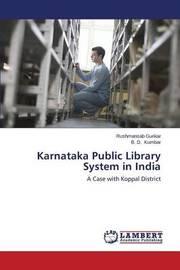 Karnataka Public Library System in India by Gurikar Rushmansab