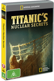 National Geographic: Titanic's Nuclear Secrets on DVD
