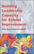 Building Leadership Capacity for School Improvement by Alma Harris