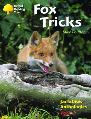 Oxford Reading Tree: Levels 8-11: Jackdaws: Fox Tricks (Pack 1) by Mike Poulton image