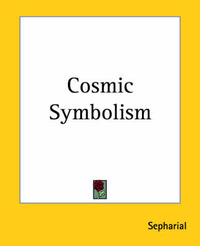 "Cosmic Symbolism by ""Sepharial"" image"