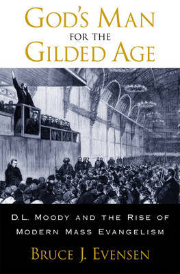God's Man for the Gilded Age by Bruce J Evensen image