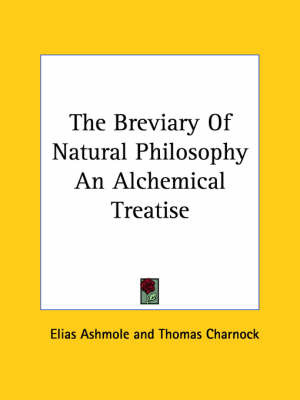 The Breviary of Natural Philosophy an Alchemical Treatise by Elias Ashmole image
