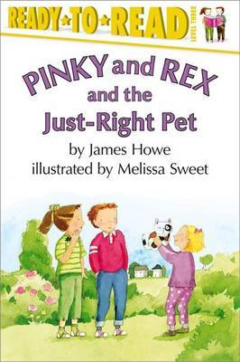 Pinky and Rex and the Just-Right Pet by James Howe image