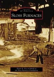 Sloss Furnaces by Karen R Utz
