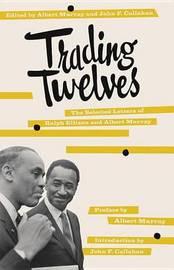 Trading Twelves by Ralph Ellison