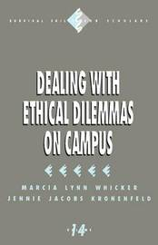 Dealing with Ethical Dilemmas on Campus by Marcia Lynn Whicker image
