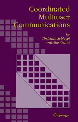 Coordinated Multiuser Communications by Christian B. Schlegel image