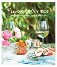 Flavours of Summer by Ryland Peters & Small