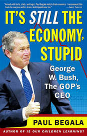 It's Still the Economy, Stupid by Paul Begala image