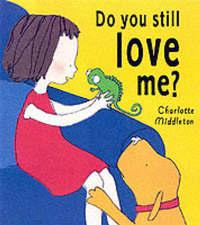 Do You Still Love Me? by Charlotte Middleton image