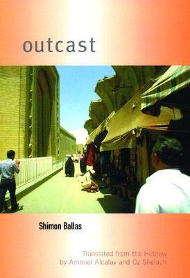 Outcast by Shimon Ballas