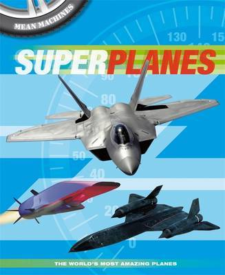 Mean Machines: Superplanes by Paul Harrison