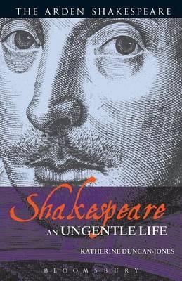 Shakespeare by Katherine Duncan-Jones