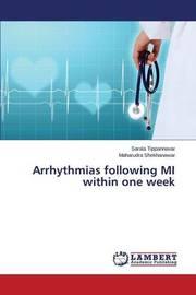 Arrhythmias Following Mi Within One Week by Tippannavar Sarala