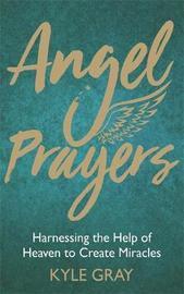 Angel Prayers by Kyle Gray image