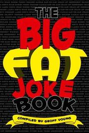 The Big Fat Joke Book by Geoff Young