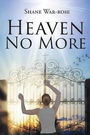 Heaven No More by Shane War-Rose image